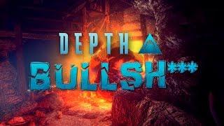 Depth 'Bull Sh***' Trailer