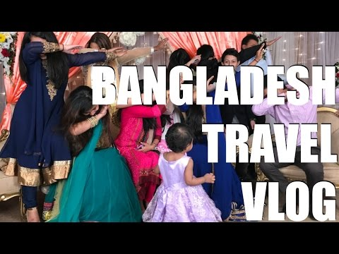 Bangladesh Travel Vlog