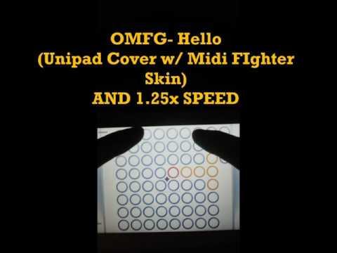 OMFG - Hello ( Unipad Cover w/ Midi Fighter Skin ) 1.25x Speed