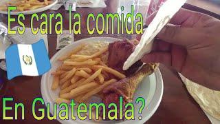 Con cuantos Quetzales comemos en Guatemala? Es cara la comida?
