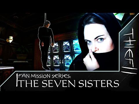 The Seven Sisters #3 | Thief 2 Fan Mission