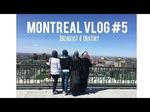 MONTREAL 2017 | VLOG # 5