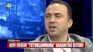 "Gambar cover Arif Erdem ""Tutuklanmama"" garantisi istedi!"