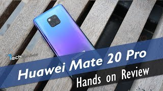 Huawei Mate 20 Pro Hands on Review