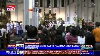 Ribuan Umat Katolik Hadiri Misa Paskah di Katedral