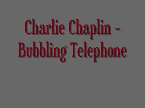 charlie-chaplin-bubbling-telephone-melody-camp