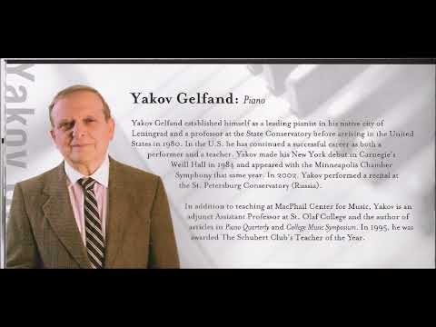 Yakov Gelfand plays Chopin piano works .