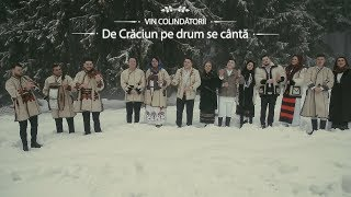 VIN COLINDATORII - De Craciun pe drum se canta - (Oficial Video) - COLINDA