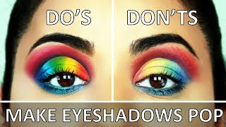 How to: TOP TIPS to Make Your EYESHADOWS More PIGMENTED!