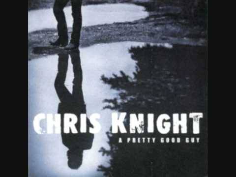 Chris Knight - Down The River mp3