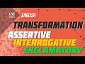 English: Transformation Assertive, Interrogative and Exclamatory [SSC | HSC | Admission]