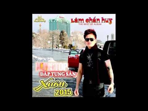 Remix LK Kiếp Lang Thang @ Lâm Chấn Huy
