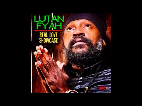 Lutan Fyah - Your My Heart Beat [Real Love Showcase EP] (2018)