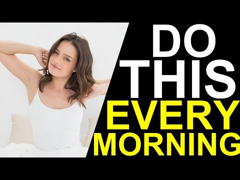 8 Things Successful People Do Before Breakfast (Morning Ritual)