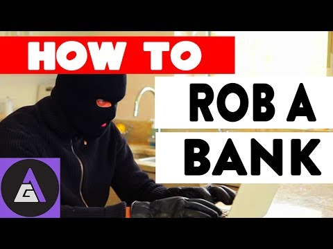A Step by Step Guide on How not to Rob a Bank.