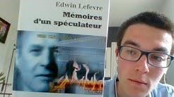 Le Meilleur livre sur la bourse ? Mémoires d'un spéculateur - Edwin Lefevre/Jesse Livermore