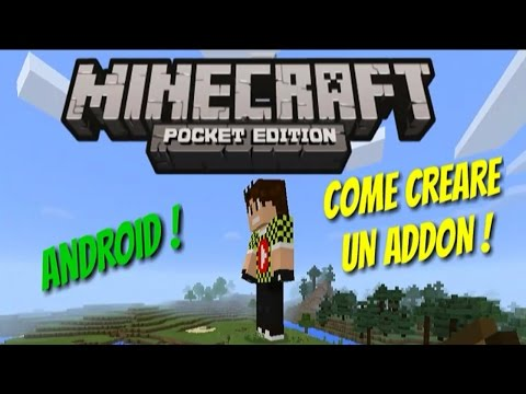 MinecraftPE 1.0.0 COME CREARE UN ADDON DIRETTAMENTE DA ANDROID NO PC ! Addon maker mcpe !