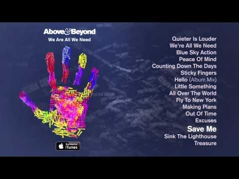 Above & Beyond - Save Me feat. Zoë Johnston