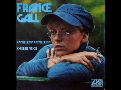 France Gall - Cameleon Cameleon - Chasse Neige