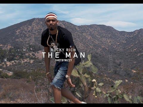 Rocky Rich - The Man (shotbynizzy)