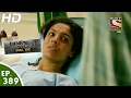 Crime Patrol Dial 100 - क्राइम पेट्रोल - Ep 389 - Kanpur Etawah Highway Murder -16th Feb, 2017