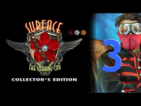Surface 3: The Soaring City CE [03] w/YourGibs - Chapter 3: Entering Soaring City