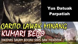 Gambar cover CARITO LAWAK MINANG KUMARI BEDO YUS DATUAK PARPATIAH
