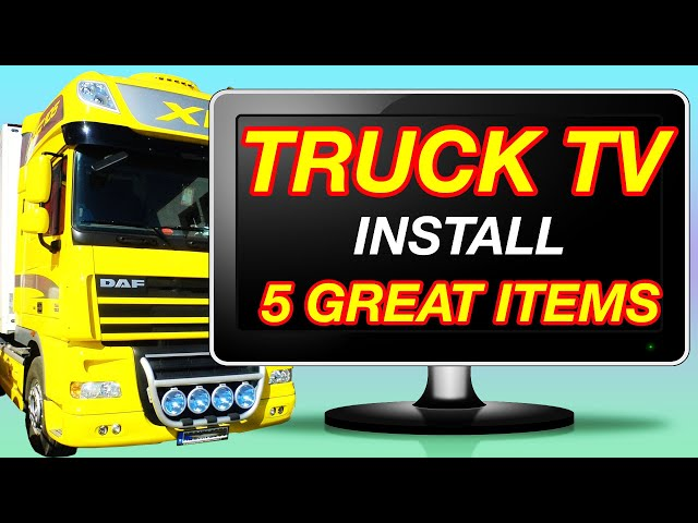 TRUCK TV INSTALL 5 GREAT ITEMS TO MAKE IT WORK