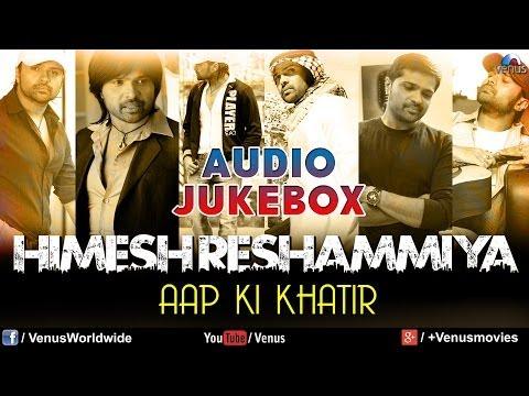 """Himesh Reshammiya Hits"" | Bollywood Best Songs | Audio Jukebox"