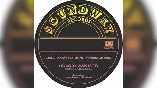 Chico Mann - Nobody Wants To (Full Album Stream)