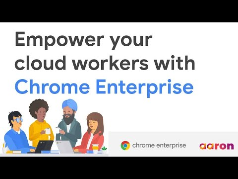 empower-your-cloud-workers-with-chrome-enterprise