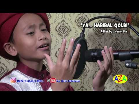 YA HABIBAL QOLBI - Cover By AZA HAFIZ INDONESIA