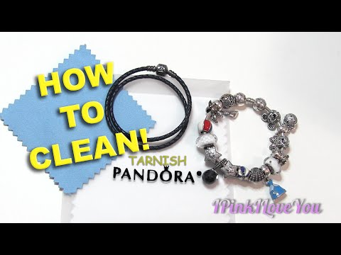 DIY - How I Clean My Pandora Bracelets on BUDGET!