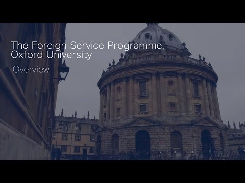 The Foreign Service Programme, Oxford University - Overview