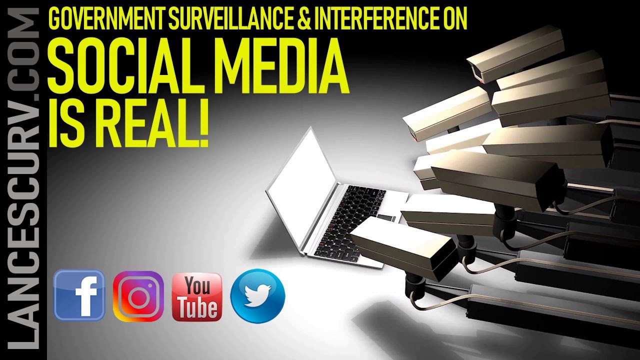 GOVERNMENT SURVEILLANCE ON SOCIAL MEDIA IS REAL! - The LanceScurv Show