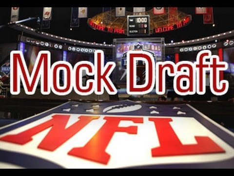 2014 NFL Draft: 2014 NFL Mock Draft v. 3.0 1st Round Picks 11-20