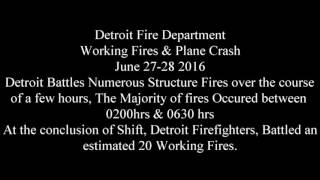 Detroit Busy Night for Firefighters, June 27-28 2016