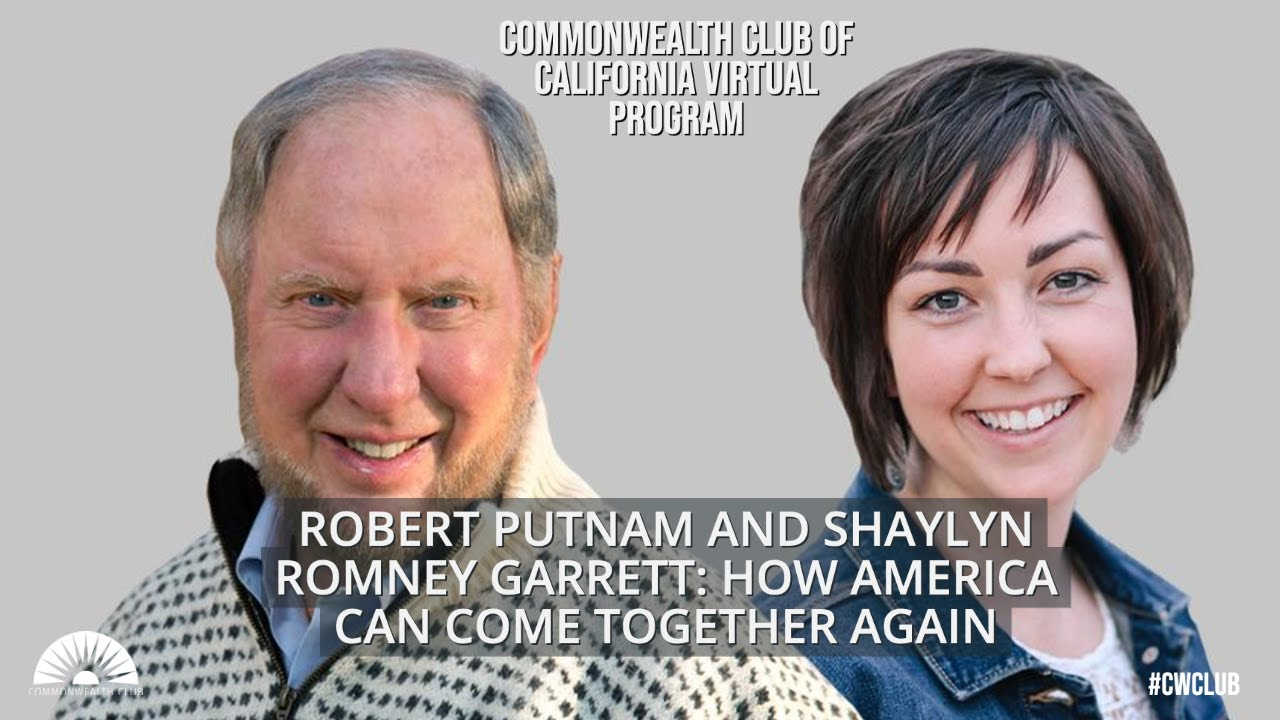 Download Robert Putnam and Shaylyn Romney Garrett: How America Can Come Together Again