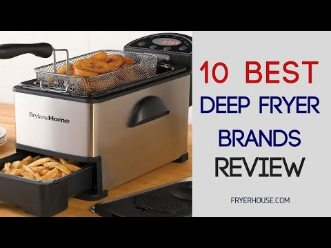 10 Best Deep Fryer Brands | Reviews & Top Picks 2018