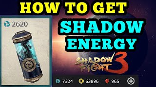 Shadow Fight 3: how to get Shadow energy | tips and tricks