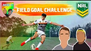 NRL Field Goal Challenge w/ DanTFT   Forfeit