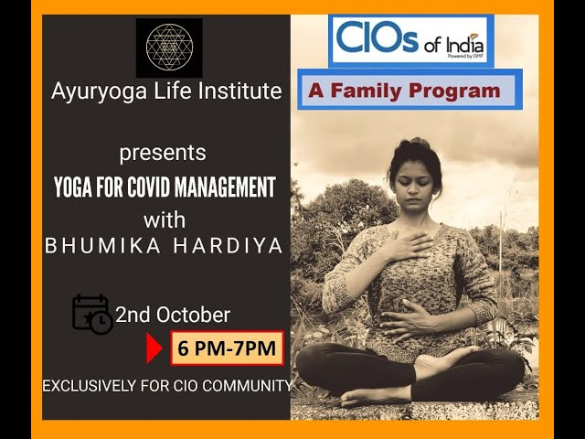 Yoga of Daily Life and Stressed Times: CIOs Of India, Health Initiative