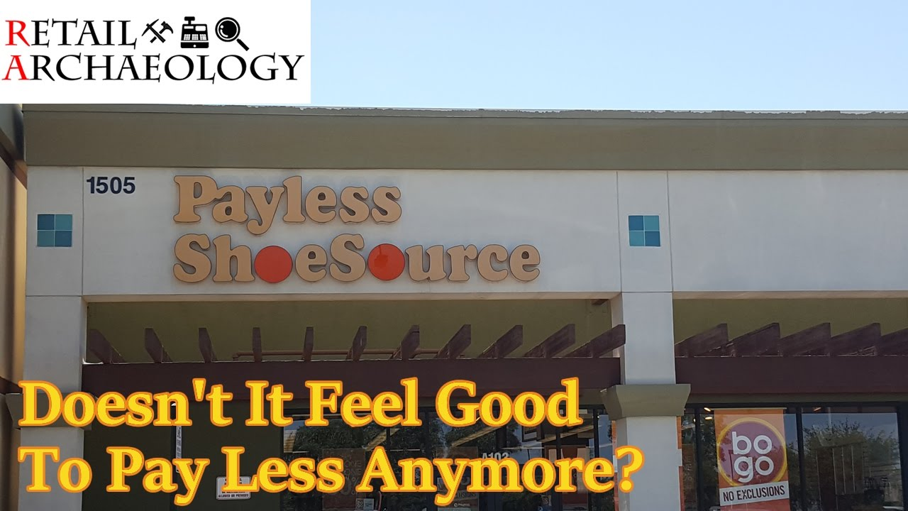 Payless Shoesource Doesnt It Feel Good To Pay Less Anymore Dead