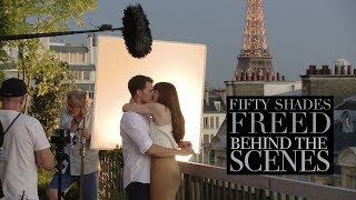'Fifty Shades Freed' Behind The Scenes