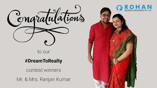 A glimpse of the winners of Rohan Builders' #DreamToRealty contest - Mr. & Mrs. Ranjan.