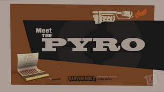 Team Fortress 2: Meet the Pyro Trailer