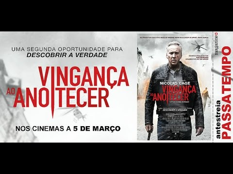 Trailer do filme Vingança ao anoitecer