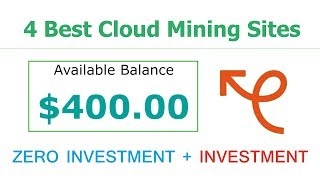 Top 4 Best Cloud Mining Sites 2019 | Earn Daily $400 Live Payment Proof Zero Investment Urdu Hindi