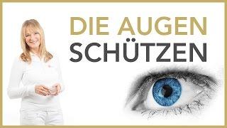 Die Augen schützen | Dr. Petra Bracht | Gesundheit, Wissen