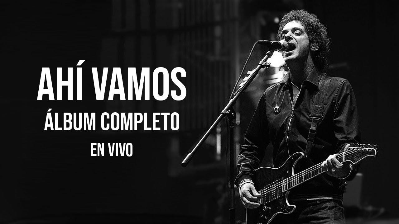 Gustavo Cerati - Ahí Vamos (Álbum Completo) [En Vivo]